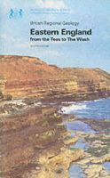 Kent, Percy Edward - Eastern England from the Tees to the Wash (British Regional Geology) - 9780118841214 - V9780118841214