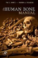 White, Tim D., Folkens, Pieter A. - The Human Bone Manual - 9780120884674 - V9780120884674