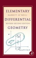 O'Neill, Barrett - Elementary Differential Geometry, Revised 2nd Edition, Second Edition - 9780120887354 - V9780120887354