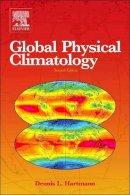 Hartmann, Dennis L. - Global Physical Climatology - 9780123285317 - V9780123285317