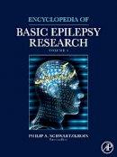 Schwartzkroin - Encyclopedia of Basic Epilepsy Research - 9780123736888 - V9780123736888