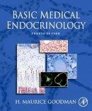 Goodman, H.Maurice - Basic Medical Endocrinology - 9780123739759 - V9780123739759
