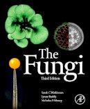 Watkinson, Sarah; Money, Nicholas P.; Boddy, Lynne - The Fungi - 9780123820341 - V9780123820341