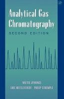 Jennings, Walter; Mittlefehldt, Eric; Stremple, Philip - Analytical Gas Chromatography - 9780123843579 - V9780123843579