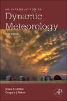 Holton, James R., Hakim, Gregory J - An Introduction to Dynamic Meteorology, Fifth Edition - 9780123848666 - V9780123848666
