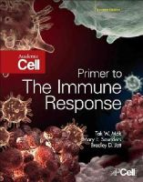 Mak, Tak W., Saunders, Mary E., Jett, Bradley D. - Primer to The Immune Response, Second Edition - 9780123852458 - V9780123852458