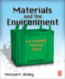 Ashby, Michael F. - Materials and the Environment - 9780123859716 - V9780123859716