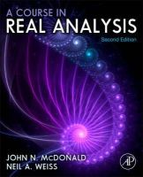 McDonald, John N., Weiss, Neil A. - A Course in Real Analysis, Second Edition - 9780123877741 - V9780123877741