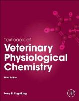 Engelking, Larry R. - Textbook of Veterinary Physiological Chemistry, Third Edition - 9780123919090 - V9780123919090