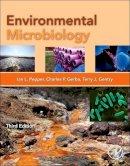 Ian L. Pepper Professor - Environmental Microbiology, Third Edition - 9780123946263 - V9780123946263