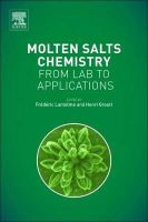 Lantelme, Frederic, Groult, Henri - Molten Salts Chemistry: From Lab to Applications - 9780123985385 - V9780123985385
