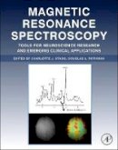 - Magnetic Resonance Spectroscopy: Tools for Neuroscience Research and Emerging Clinical Applications - 9780124016880 - V9780124016880