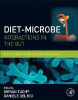 - Diet-Microbe Interactions in the Gut: Effects on Human Health and Disease - 9780124078253 - V9780124078253