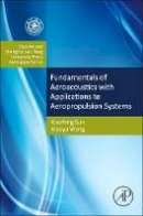 Sun, Xiaofeng; Jing, Xiaodong; Wang, Xiaoyu - Aeroacoustics: Fundamentals and Applications in Aeropropulsion Systems - 9780124080690 - V9780124080690