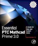 Maxfield, Brent - Essential PTC Mathcad Prime 3.0 - 9780124104105 - V9780124104105