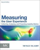 Albert, William; Tullis, Thomas - Measuring the User Experience - 9780124157811 - V9780124157811