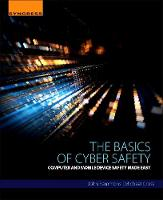 Sammons, John, Cross, Michael - The Basics of Cyber Safety: Computer and Mobile Device Safety Made Easy - 9780124166509 - V9780124166509