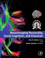 - Neuroimaging Personality, Social Cognition, and Character - 9780128009352 - V9780128009352