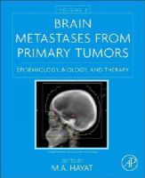 - Brain Metastases from Primary Tumors, Volume 2: Epidemiology, Biology, and Therapy - 9780128014196 - V9780128014196