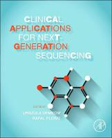 - Clinical Applications for Next-Generation Sequencing - 9780128017395 - V9780128017395
