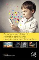 - Emotions and Affect in Human Factors and Human-Computer Interaction - 9780128018514 - V9780128018514