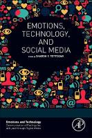 - Emotions, Technology, and Social Media (Emotions and Technology) - 9780128018576 - V9780128018576