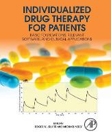 - Individualized Drug Therapy for Patients: Basic Foundations, Relevant Software and Clinical Applications - 9780128033487 - V9780128033487