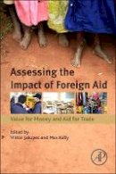 - Assessing the Impact of Foreign Aid - 9780128036600 - V9780128036600