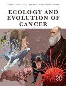 - Ecology and Evolution of Cancer - 9780128043103 - V9780128043103