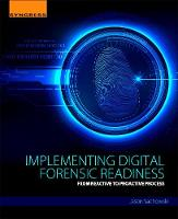 Sachowski, Jason - Implementing Digital Forensic Readiness: From Reactive to Proactive Process - 9780128044544 - V9780128044544
