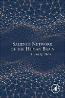 Uddin, Lucina Q. - Salience Network of the Human Brain - 9780128045930 - V9780128045930