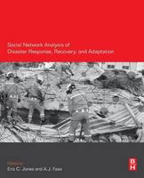 - Social Network Analysis of Disaster Response, Recovery, and Adaptation - 9780128051962 - V9780128051962