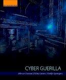 Van Haaster, Jelle, Gevers, Rickey, Sprengers, Martijn - Cyber Guerilla - 9780128051979 - V9780128051979