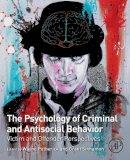 - The Psychology of Criminal and Antisocial Behavior: Victim and Offender Perspectives - 9780128092873 - V9780128092873
