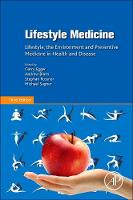 - Lifestyle Medicine, Third Edition: Lifestyle, the Environment and Preventive Medicine in Health and Disease - 9780128104019 - V9780128104019