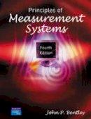 Bentley, John P. - Principles of Measurement Systems - 9780130430281 - V9780130430281