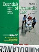 Bledsoe, Bryan E.; Porter, Robert S.; Cherry, Richard A.; Clayden, Dwayne - Essentials of Paramedic Care - 9780131203068 - V9780131203068