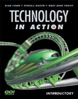 Alan R. Evans, Kendall Martin, Mary Anne S. Poatsy - Technology in Action: Introductory - 9780131423947 - KEX0204348