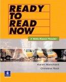Blanchard, Karen Louise; Root, Christine Baker - Ready to Read Now - 9780131776470 - V9780131776470