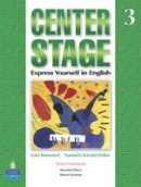 Bonesteel, Lynn, Eckstut, Samuela - Center Stage 3 Student Book (Bk. 3) - 9780131947788 - V9780131947788