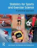 Aitchison, Tom; Newell, John; Grant, Stanley - Statistics for Sports and Exercise Science - 9780132042543 - V9780132042543