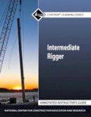 NCCER, . - Intermediate Rigger AIG - 9780132154604 - V9780132154604
