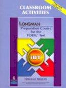 Phillips, Deborah - Longman Preparation Course for the TOEFL Test - 9780132362566 - V9780132362566
