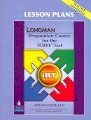 Phillips, Deborah - Longman Preparation Course for the TOEFL Test - 9780132362573 - V9780132362573
