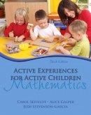 Seefeldt, Carol; Galper, Alice; Stevenson-Garcia, Judi - Active Experiences for Active Children - 9780132373340 - V9780132373340