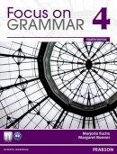Fuchs, Marjorie; Bonner, Margaret - Focus on Grammar 4 - 9780132546492 - V9780132546492