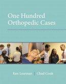 Cook, Chad, Learman, Ken - 100 Orthopedic Cases - 9780132653060 - V9780132653060