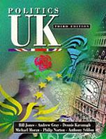 Bill Jones~Andrew Gray~Dennis Kavanagh~Michael Moran~Philip Norton~Anthony Seldon - Politics UK - 9780132696067 - KT00002373