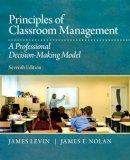 Levin, James; Nolan, James F. - Principles of Classroom Management - 9780132868624 - V9780132868624