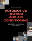 Halderman, James D. - Automotive Heating and Air Conditioning - 9780133514995 - V9780133514995